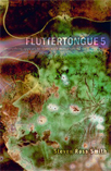 Cover Photo: Fluttertongue Book 5